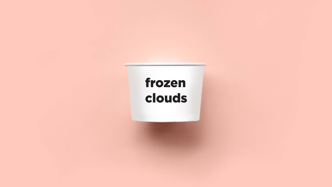 frozen clouds